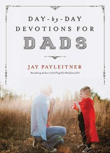 Day by Day Devotions for Dads