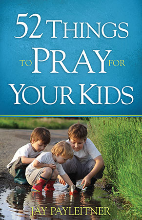 52 Things to Pray for Your Kids book cover